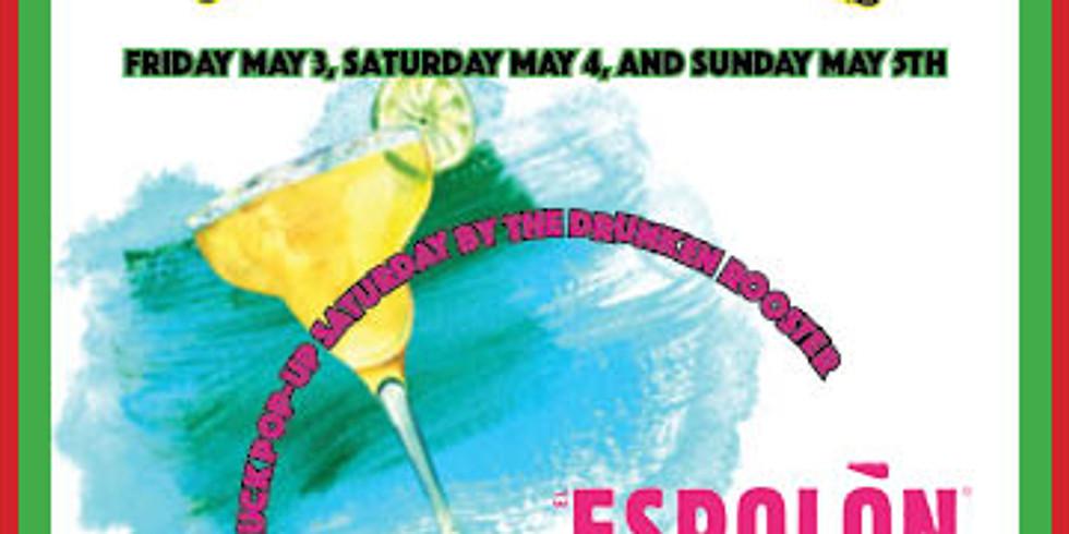 Cinco De Mayo Saturday with Espolon and Taco Pop-up!