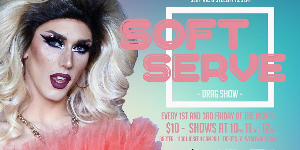 POSTPONED: Soft Serve Drag Show by Slay Inc.