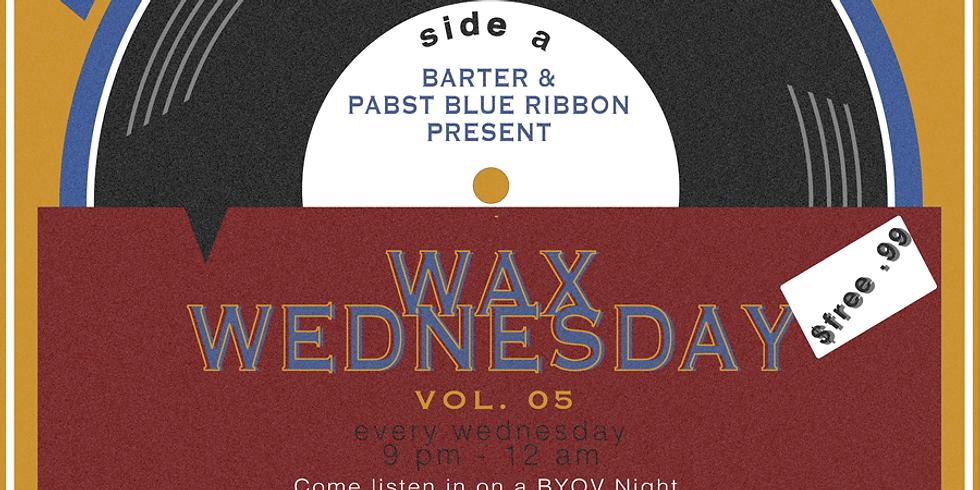 Wax Wednesdays