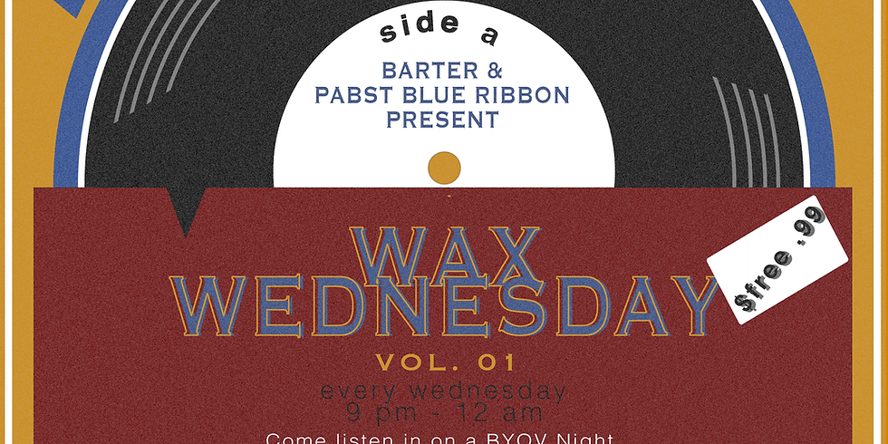 Wax Wednesdays Launch Party with Vegan food pop-up!