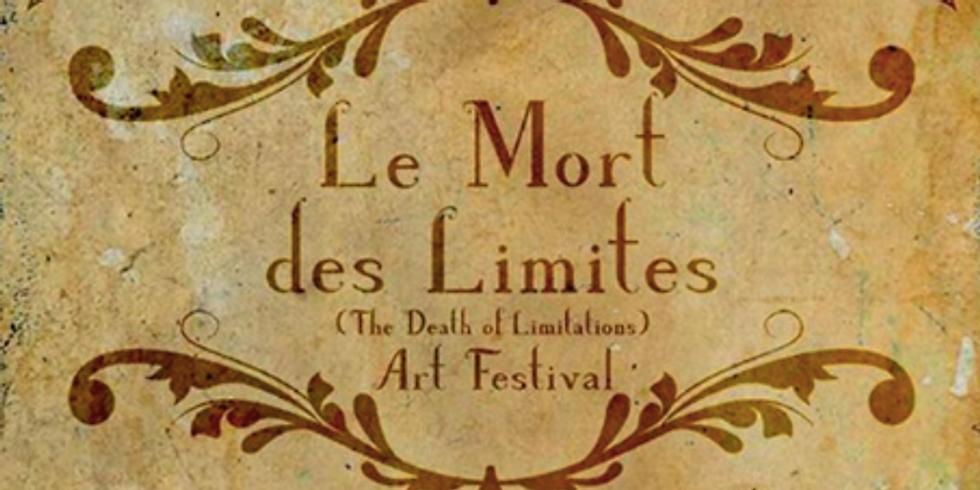 Le Mort des Limites Art Festival