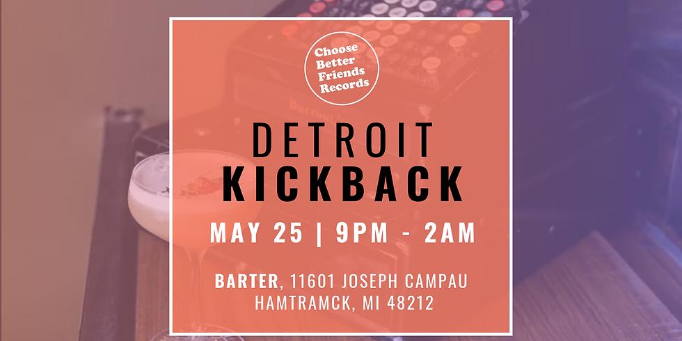Detroit Kickback Label Launch Party