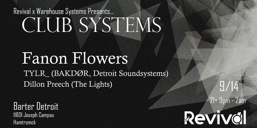 Club Systems ft. Fanon Flowers, TYLR_, Dillon Preech