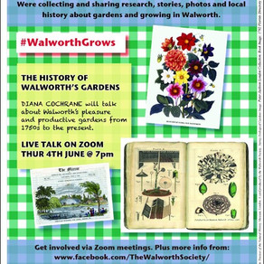 Walworth Society - (w/c 1st June) Virtually Walworth Events, Latest News and Activities during Covid