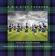 MacKenzie Caledonian Pipe Band - A Big Step Forward (Album)