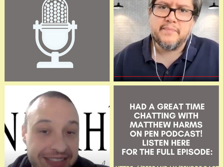 Interview with Matthew Harms from Pen Podcast