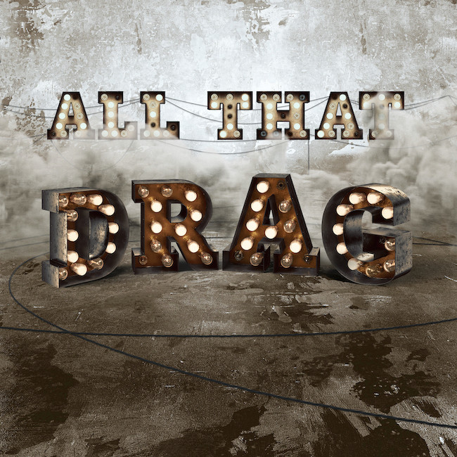 All that Drag | le spectacle