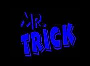 Mr. Trick.jpg