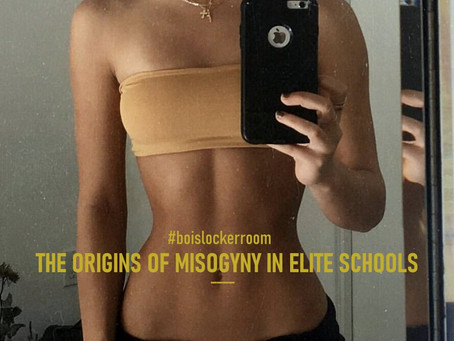 #BoisLockerRoom | Origins of Misogyny Culture in Elite Schools