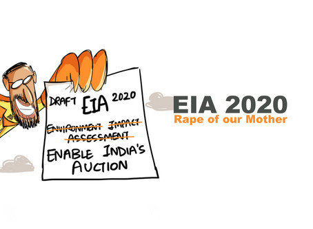 EIA 2020 : An undemocratic amendment to rape our Mother