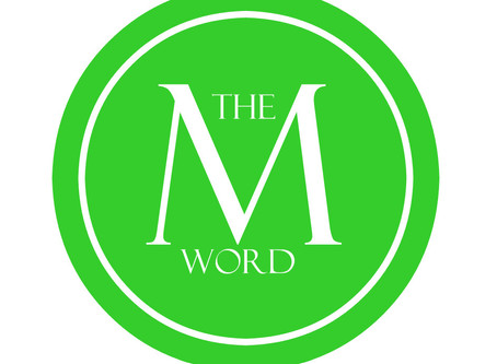 The 'M' Word