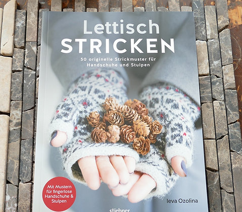 Lettisch Stricken - Handschuhe und Stulpen