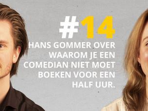 #DNRpodcast 14 | Hans Gommer over waarom je een comedian niet moet boeken voor een half uur.