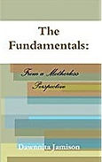 The Fundamentals from a Motherless Persp
