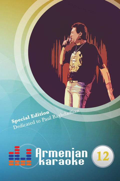 Armenian Karaoke Vol.12 Dedicated to Paul Baghdadlian