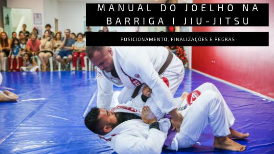 como fazer joelho na barriga jiu-jitsu