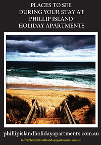 Phillip Island Holiday Apartments - Places To See