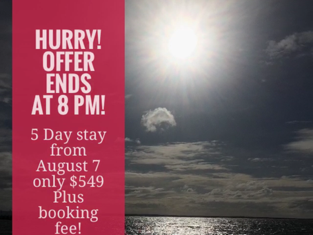 5 Days in August for $549!