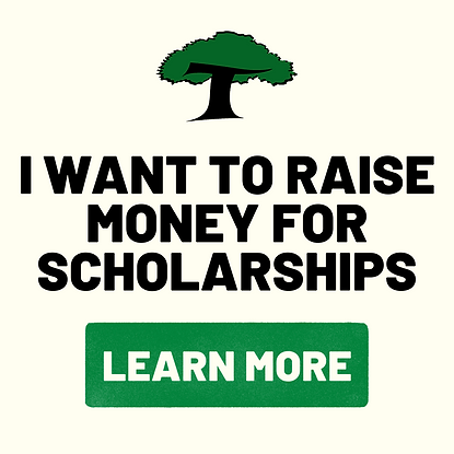 I want to raise money for scholarships.p