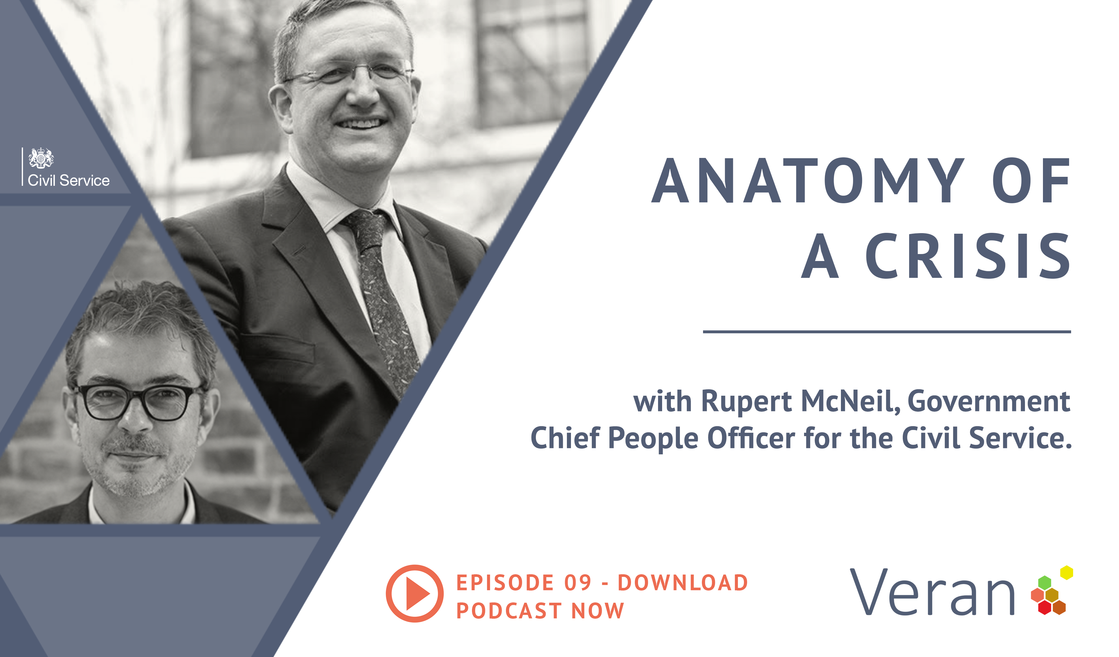 Anatomy of a Crisis Episode 09 with Rupert McNeil, Government Chief People Officer for the Civil Ser