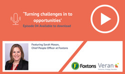 Turning Challenges into Opportunities featuring Sarah Mason, Chief People Officer at Foxtons