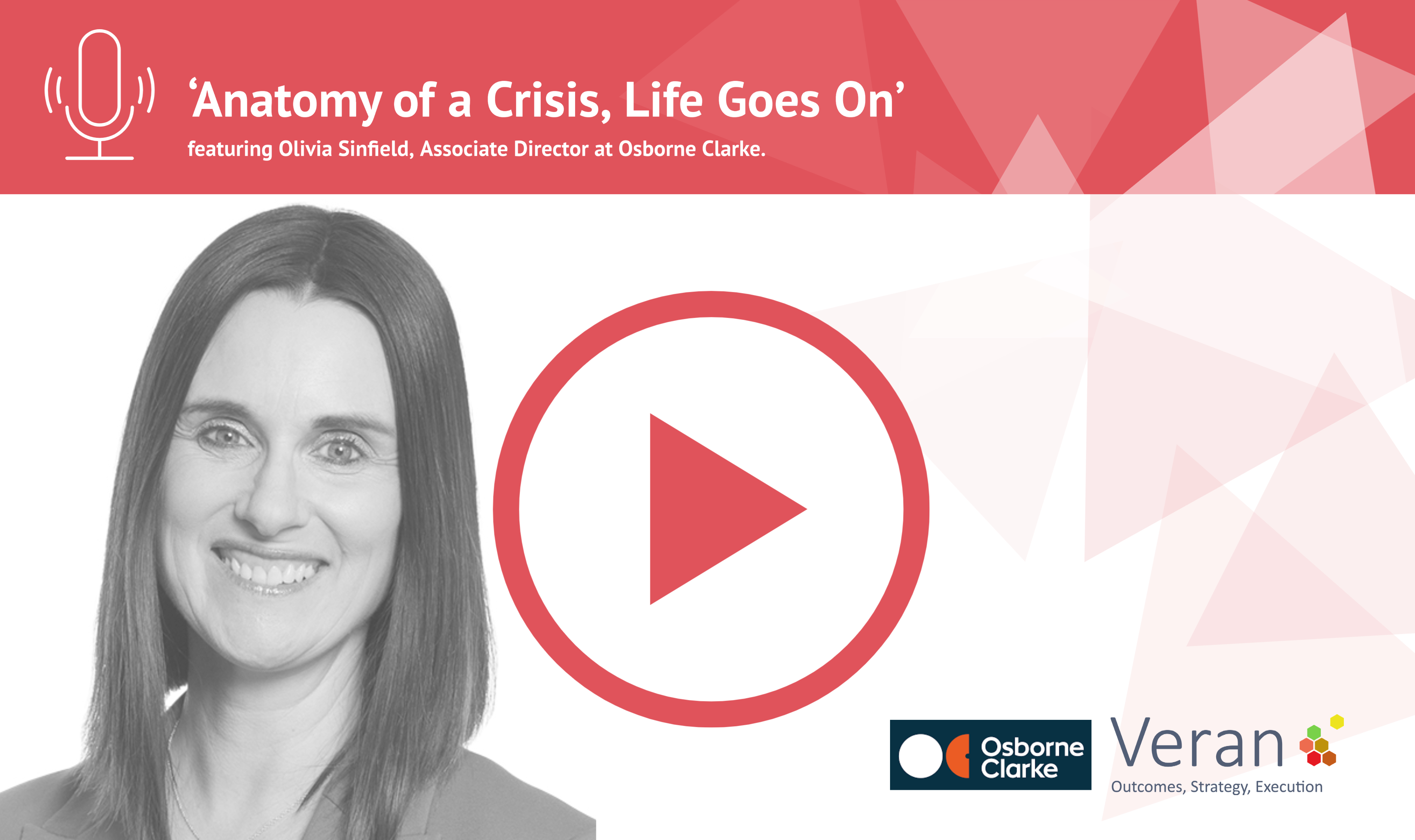 Anatomy of a Crisis, Life Goes On with Olivia Sinfield, Associate Director at Osborne Clarke