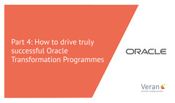 Part 4: How to drive truly successful Oracle Transformation Programmes