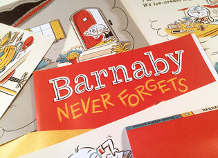 BARNABY NEVER FORGETS - FIRST PROOFS