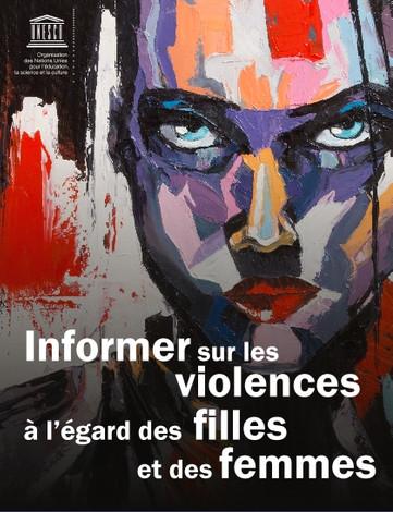 UNESCO Information sur les violences à l'égard des filles et des femmes