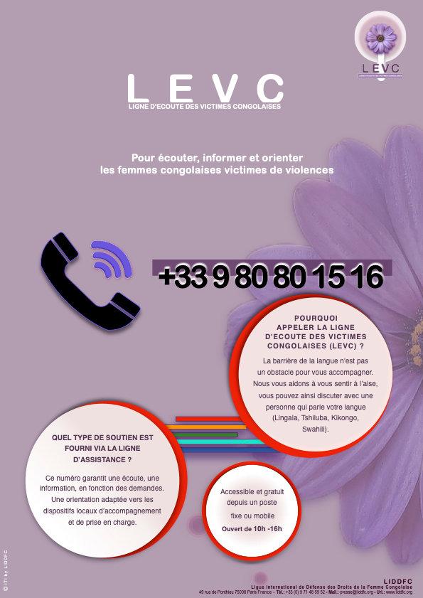 +33 1 84 80 Ligne d'Ecoute des Victimes Congolaises (LEVC) +33 9 80 80 15 16