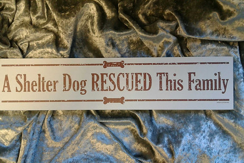 High Cotton Wall Art SHELTER DOG RESCUED FAMILY