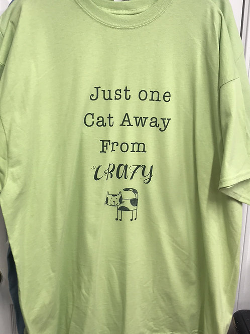 crazy cats, too many cats, cat hoarding, funny cat shirt, just one more...,