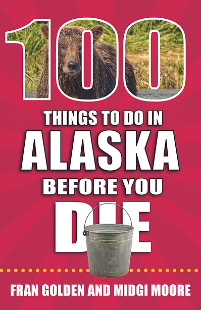 100 Things to Do in Alaska cover PRESS c