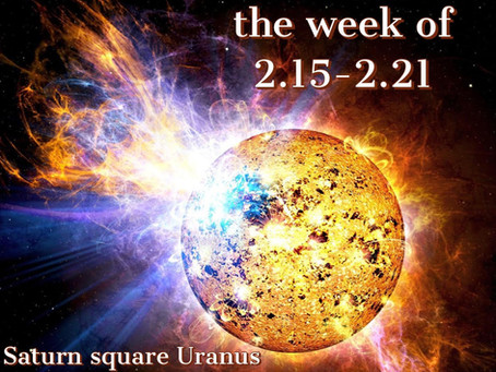 Horoscope for the week of 2.15 - 2.21 || Peaking shifts and changes