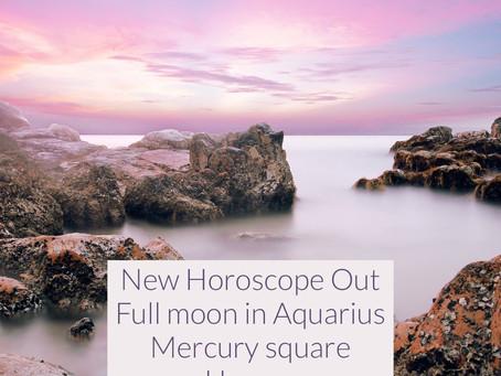 Horoscope for the week of 8.12 - 8.18 || Aquarius full moon, Mars in Virgo