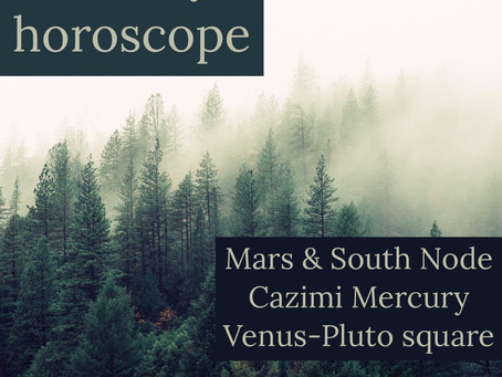 Horoscope for the week of 2.24 - 3.1 || Mars & South Node conjunct * Cazimi Mercury