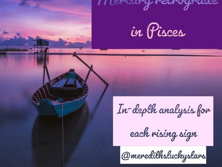 Mercury retrograde in Pisces (February 17th - March 10th, 2020) || For all signs