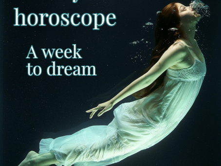 Horoscope for the week of 3.8 - 3.14 || a dream of a week