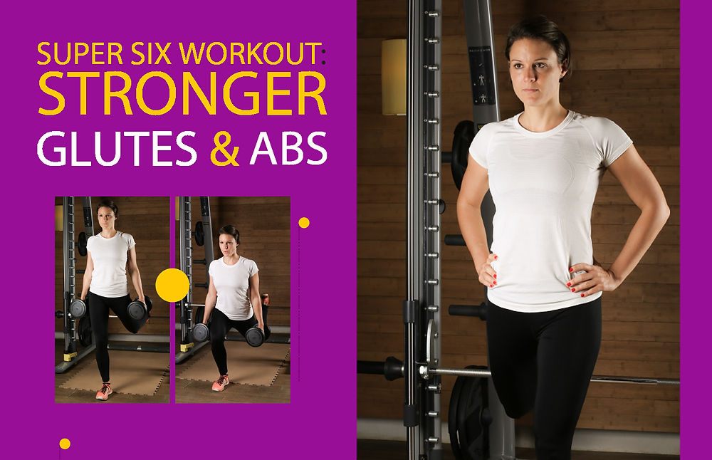 Supper Six Workout Stronger Gluets and Abs Perfect Fit magazine