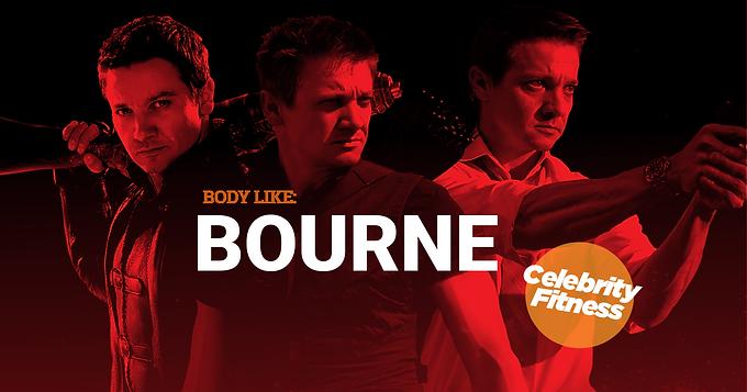 "CELEBRITIES SECRETS ""Body Like Bourne"""
