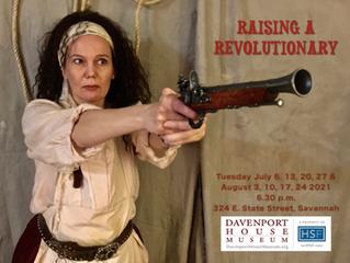"""Davenport House Museum hosts """"Raising a Revolutionary"""", Eva's new show."""