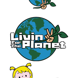 Living for the Planet