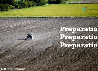 Preparation, preparation, preparation