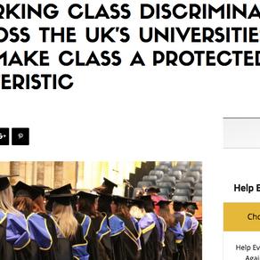 ANTI- WORKING CLASS DISCRIMINATION IS RIFE ACROSS THE UK'S UNIVERSITIES - EMILY 0'SULLIVAN