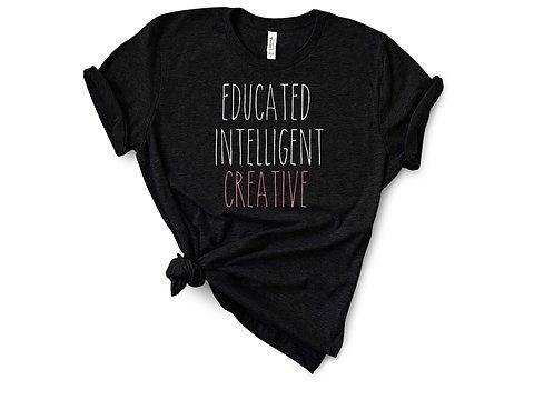 Educated Intelligent Creative