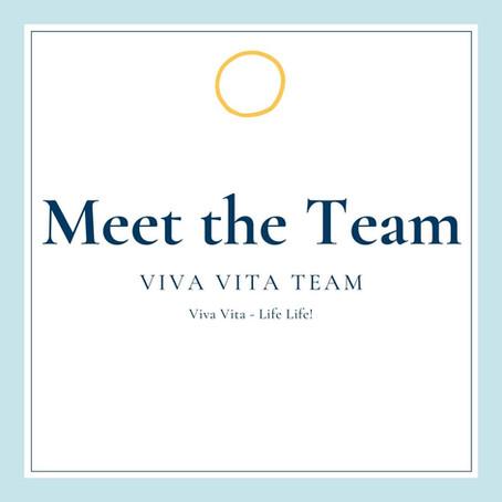 Meet The Viva Vita Team!