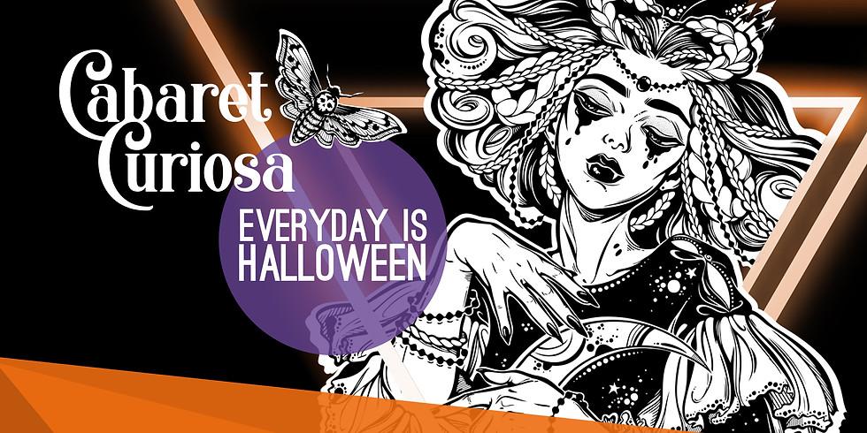 Cabaret Curiosa- Every day is Halloween/ Burlesque und Livemusik
