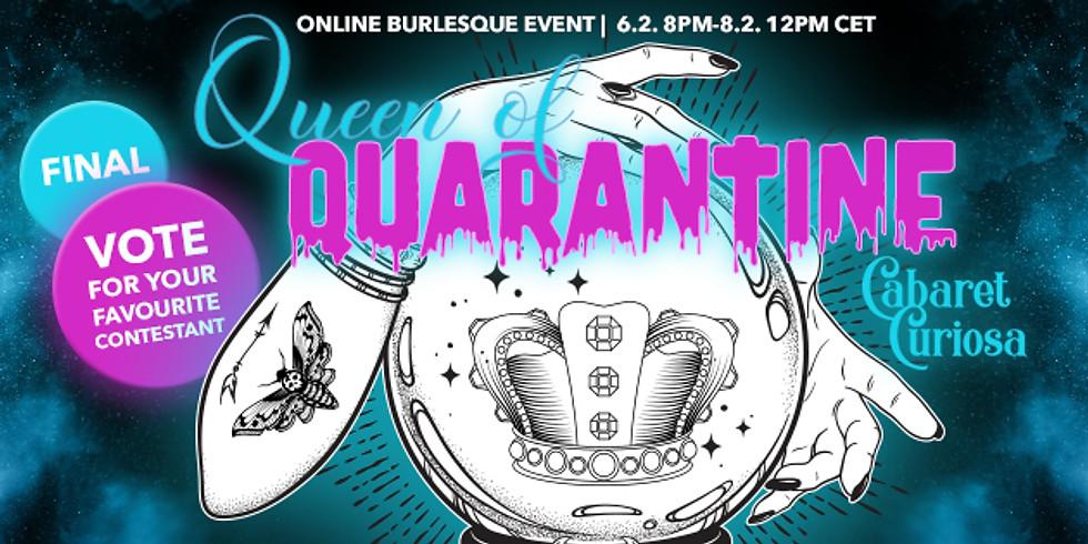 Cabaret Curiosa- Queen of Quarantine Finals