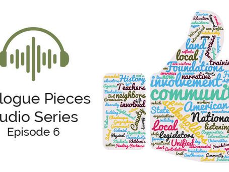 Dialogue Pieces: Episode 6
