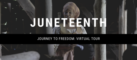 Juneteenth: Journey to Freedom